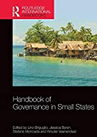 Handbook of Governance in Small States (Routledge International Handbooks)