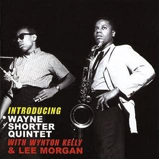 Introducing ... with Wynton Kelly/Lee Morgan by Wayne Shorter Quintet (2009-07-07)