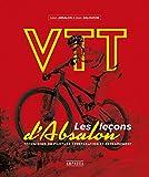 VTT - Les leçons d'Absalon: techniques de pilotage préparation et entrainement