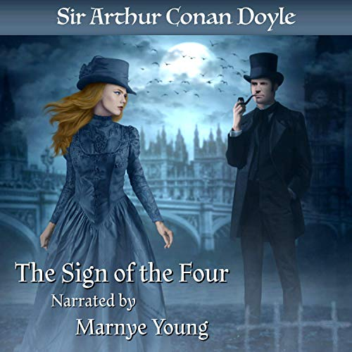 The Sign of the Four: The Sherlock Holmes Series, Book 2