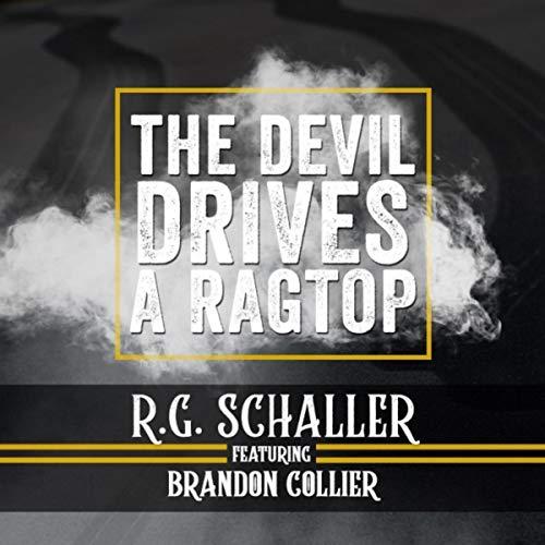 The Devil Drives a Ragtop (feat. Brandon Collier)