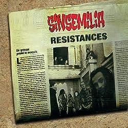 Sinsemilia - Resistances