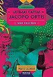 As últimas cartas de Jacopo Ortis (Memórias do futuro) (Portuguese Edition)