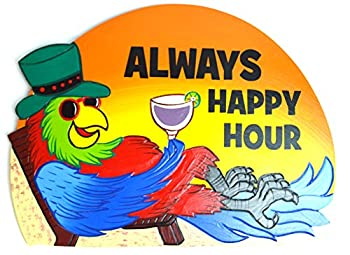 Hand Carved Wooden Orange Parrot in Chair Always Happy Hour Cocktails Drinking Beach Happy Hour Sign