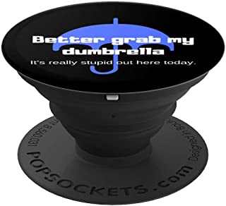 Better Grab My Dumbrella - PopSockets Grip and Stand for Phones and Tablets