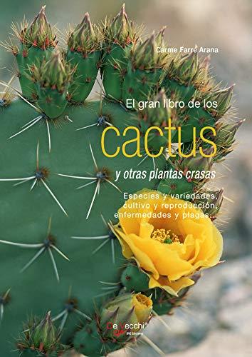 El gran libro de los cactus y otras plantas crasas
