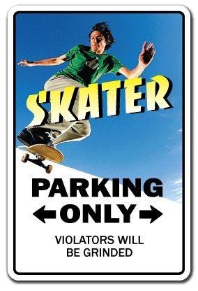 PotteLove Skater Sign Parking Skateboard Wheels Trucks Deck Skating Skateboardingaluminum Metal Sign Tin Plaque 12