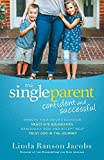 4. The Single Parent: Confident and Successful