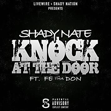 Knock at the Door (feat. Fe Tha Don)
