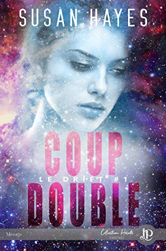 Coup double: The Drift #1