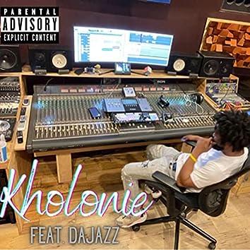 Kholonie (feat. DaJazz)