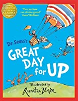 Great Day for Up (Dr. Seuss) by Dr Seuss Quentin Blake(1905-07-04)