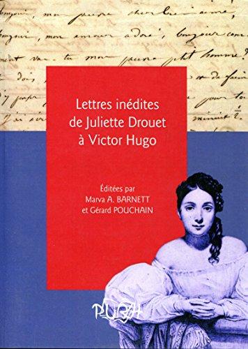 Lettres inédites de Juliette Drouet à Victor Hugo PDF Books