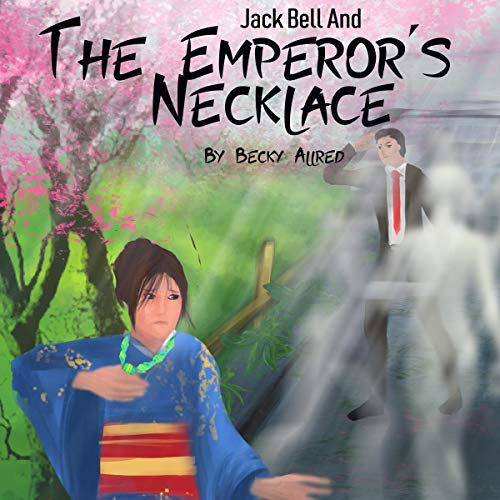 Jack Bell and the Emperor's Necklace Titelbild