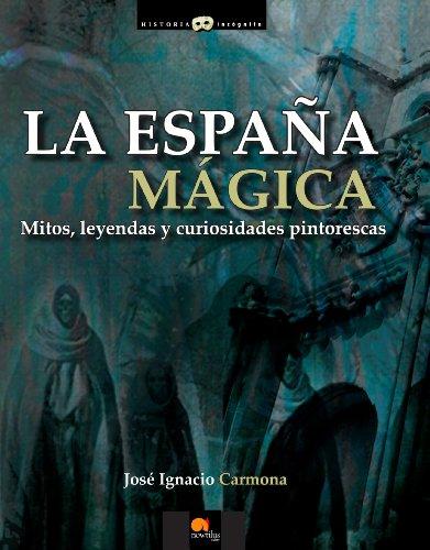 La España mágica (Spanish Edition)