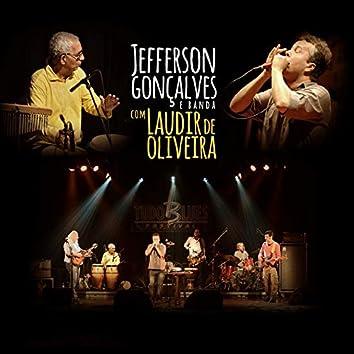 Jefferson Gonçalves (feat. Laudir De Oliveira) [E Banda]
