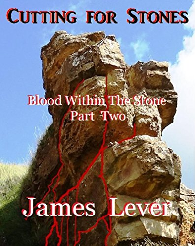 Cutting for Stones: Blood Within The Stones (Part 2) (Magesty Book 4)