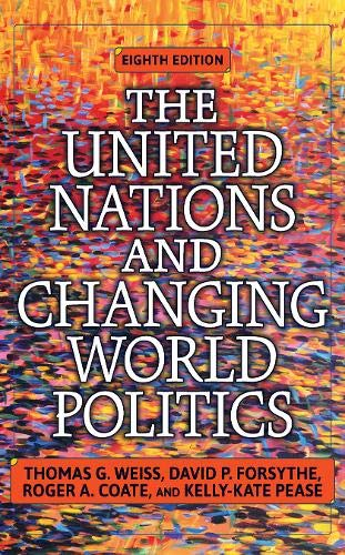 The United Nations and Changing World Politics