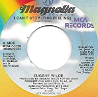 Eugene Wilde / I Cant Stop (This Feeling)