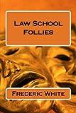 Law School Follies