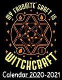 My Favorite Craft Is Witchcraft Calendar 2020 - 2021: Pentagram Calendar Cover - Appointment Planner And Organizer Journal July 2020 - December 2021 Calendar Notebook
