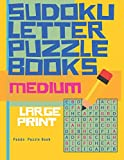 Sudoku Letter Puzzle Books - Medium - Large Print: Sudoku with letters -Brain Games Book for Adults - Logic Games For Adults