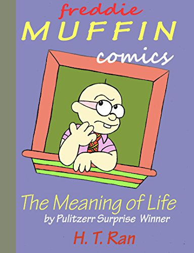 Freddie Muffin Comics: The Meaning of Life...Oh Wait, Have You Seen My XBOX Controller? (English Edition)