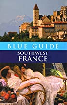 Blue Guide Southwest France (Third Edition)  (Blue Guides)