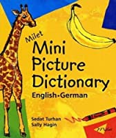 Milet Mini Picture Dictionary: German-English (Milet Mini Picture Dictionaries)