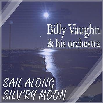 Sail Along Silv'ry Moon