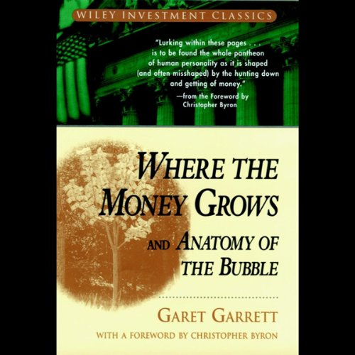 Where the Money Grows and Anatomy of the Bubble cover art