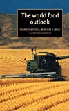 The World Food Outlook Hardback (Trade and Development)