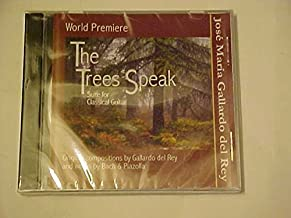 The Trees Speak: Suite for Classical Guitar