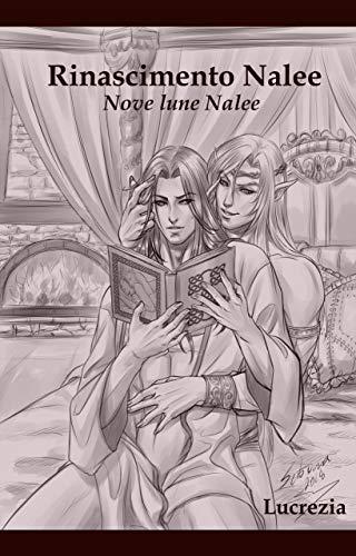 Rinascimento Nalee (Nove Lune Nalee)