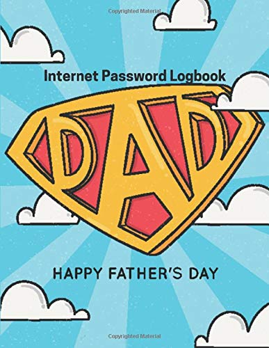 Super Hero My Dad Fathers Day Book Gifts: Funny Notebook For Forgetful People Gifts Log Book Passwords Journal Gift