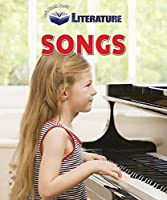 Songs (Let's Learn About Literature)