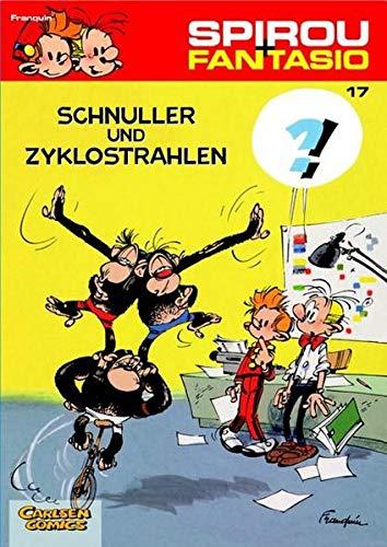 Spirou und Fantasio 17: Schnuller und Zyklostrahlen: (Neuedition) (17)