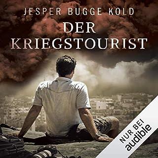 Der Kriegstourist                   Autor:                                                                                                                                 Jesper Bugge Kold                               Sprecher:                                                                                                                                 Günter Merlau                      Spieldauer: 9 Std. und 24 Min.     50 Bewertungen     Gesamt 4,1