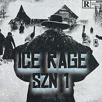 Ice Rage Szn 1
