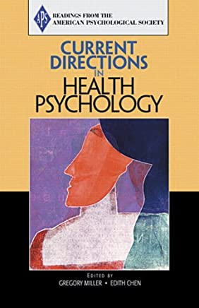 Current Directions in Health Psychology by Association for Psychological Science (APS) (2005-01-31)