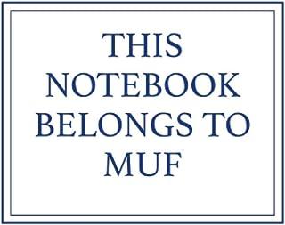 This Notebook Belongs to Muf