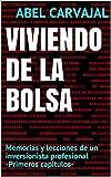 VIVIENDO DE LA BOLSA:...