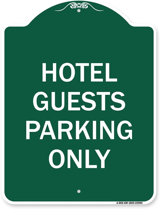 SignMission Designer Series Sign - Guest Only Gr Parking Hotel Beauty products Dallas Mall
