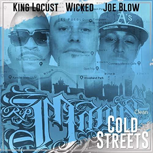 Wicked, Joe Blow & King Locust