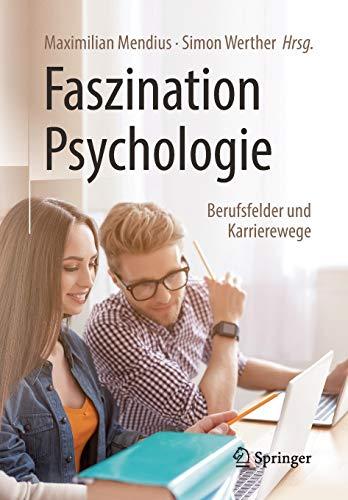 Faszination Psychologie – Berufsfelder und Karrierewege