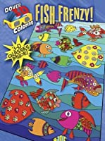 3-D Coloring Book--Fish Frenzy! (Dover 3-D Coloring Book)