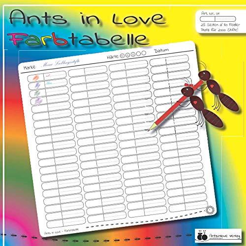 Ants in Love - Farbtabelle: Farbtabellen zum Katalogisieren deiner Buntstifte   Handliches Taschenbuchformat   25 Seiten mit jeweils 80 Farbfeldern   ... zum Testen von Farbkombinationen