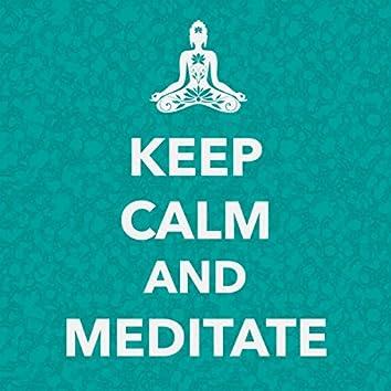 Keep Calm and Meditate - Sleep & Relax Music