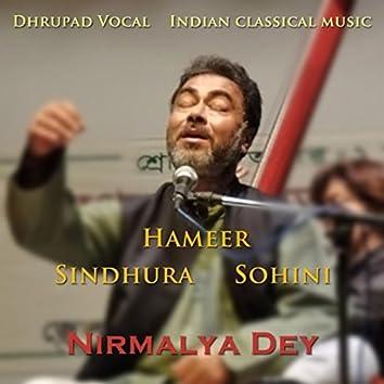 Dhrupad Vocal: Ragas Hameer, Sindhura, Sohini