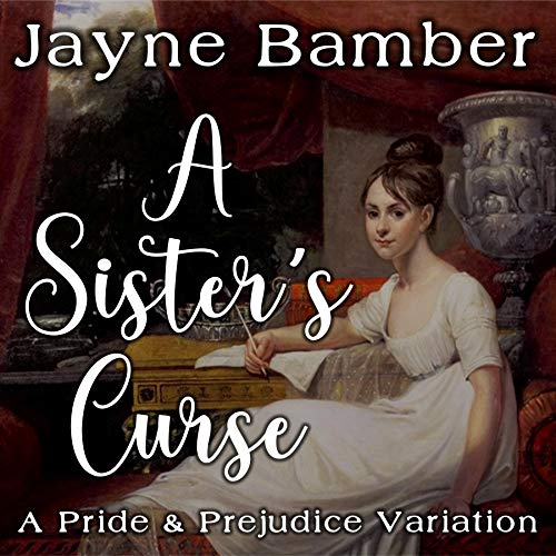 A Sister's Curse Audiobook By Jayne Bamber cover art